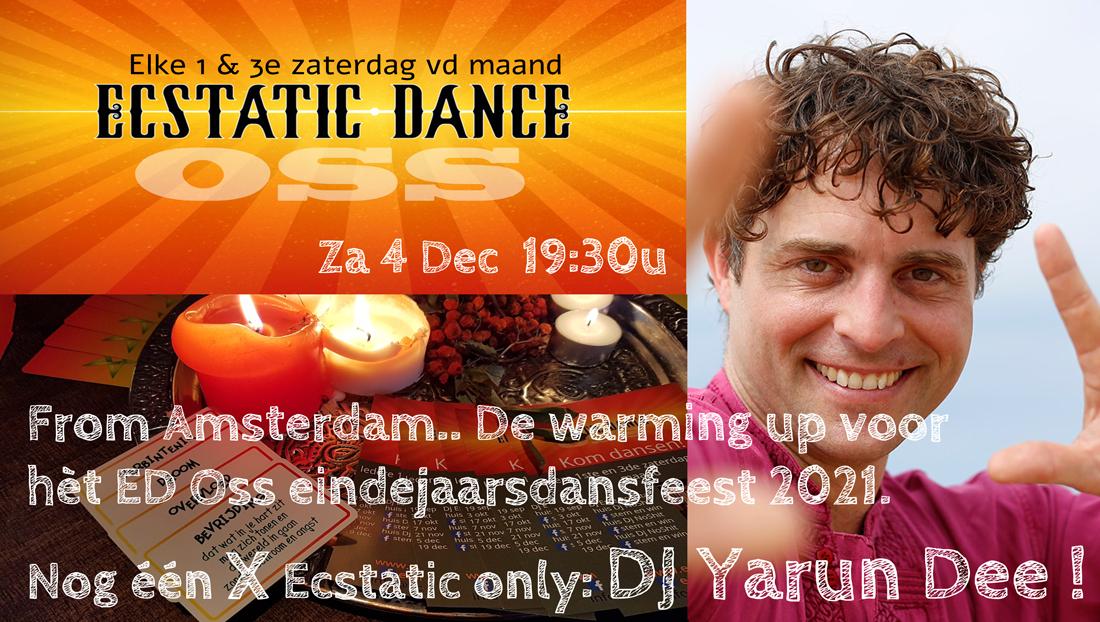 Ecstatic Dee Dance with Yarun